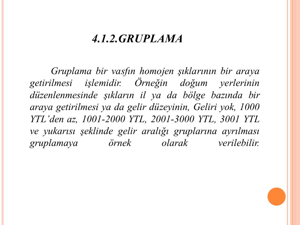 4.1.2.GRUPLAMA