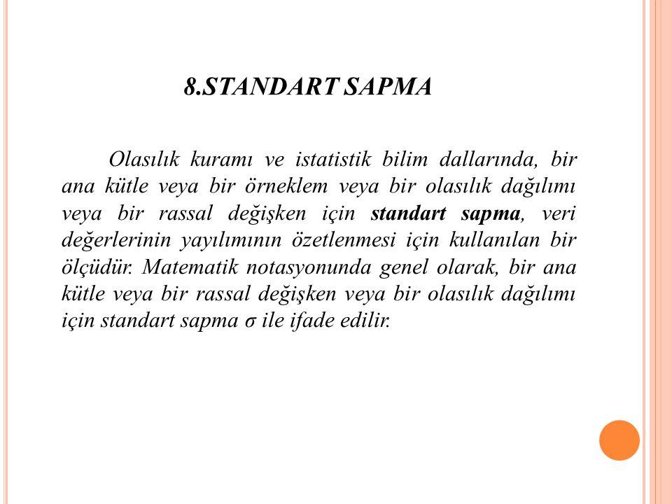8.STANDART SAPMA