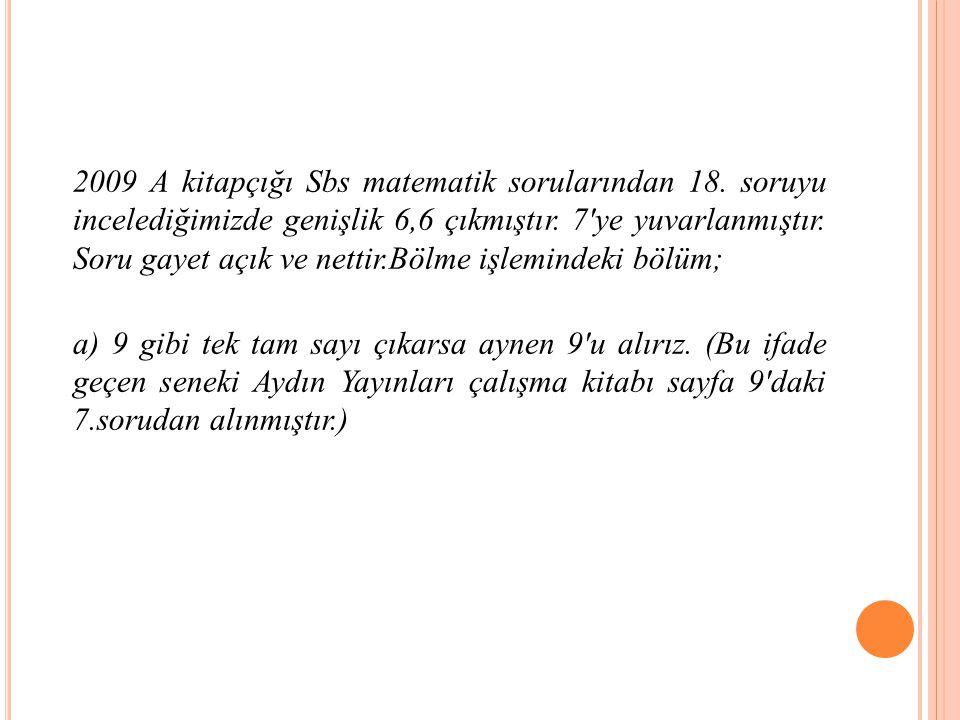 2009 A kitapçığı Sbs matematik sorularından 18