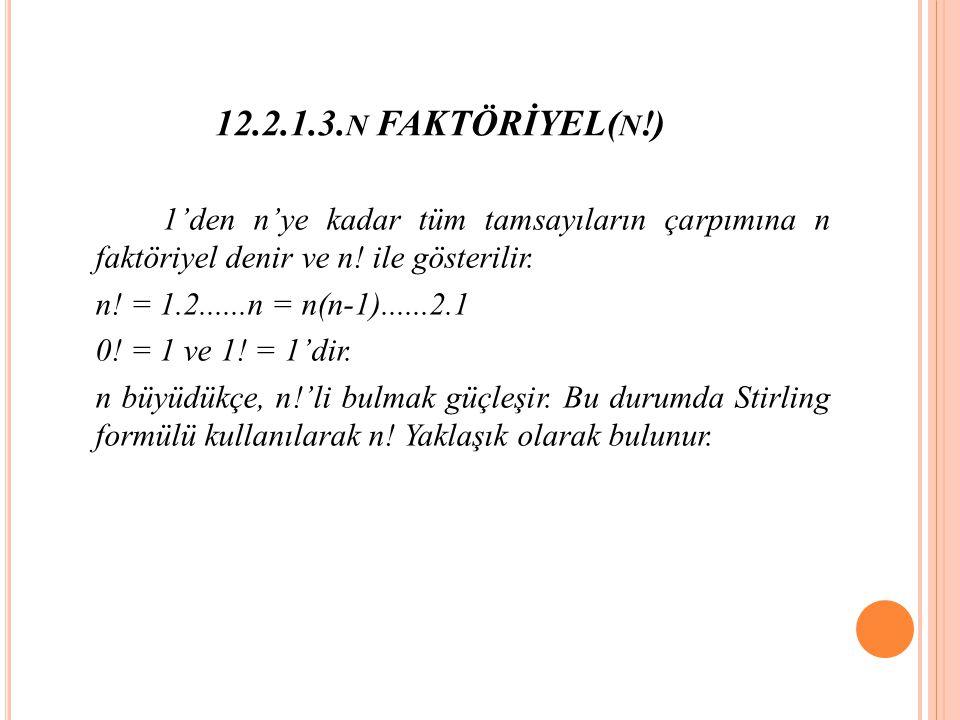 12.2.1.3.n FAKTÖRİYEL(n!)