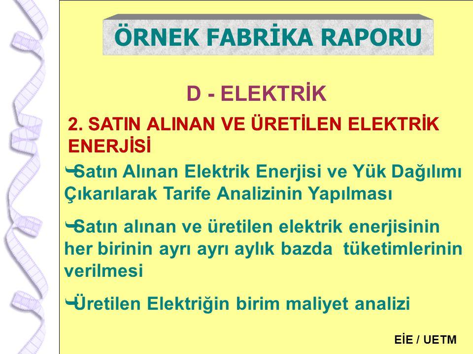 ÖRNEK FABRİKA RAPORU D - ELEKTRİK