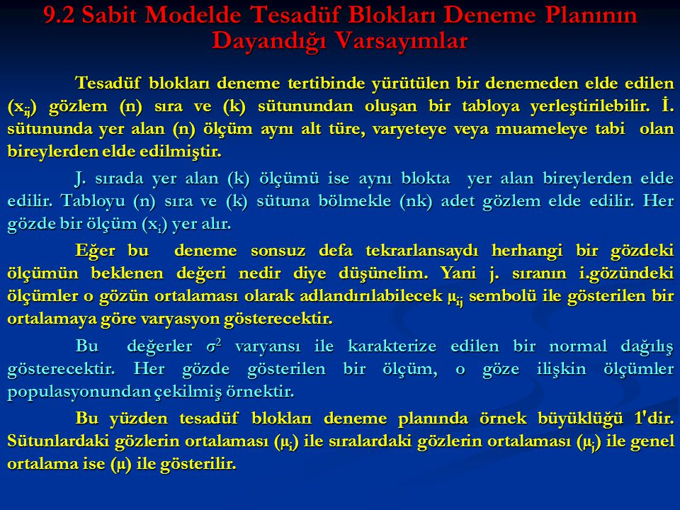 9.2 Sabit Modelde Tesadüf Blokları Deneme Planının Dayandığı Varsayımlar