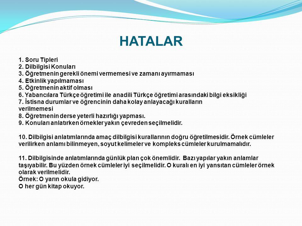 HATALAR 1. Soru Tipleri 2. Dilbilgisi Konuları