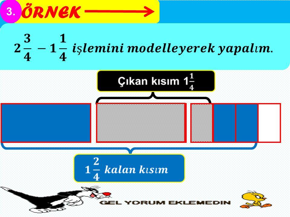 ÖRNEK 3.