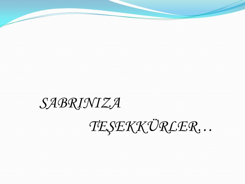 SABRINIZA TEŞEKKÜRLER…
