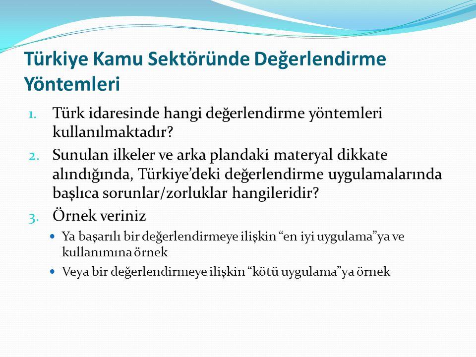 Türkiye Kamu Sektöründe Değerlendirme Yöntemleri