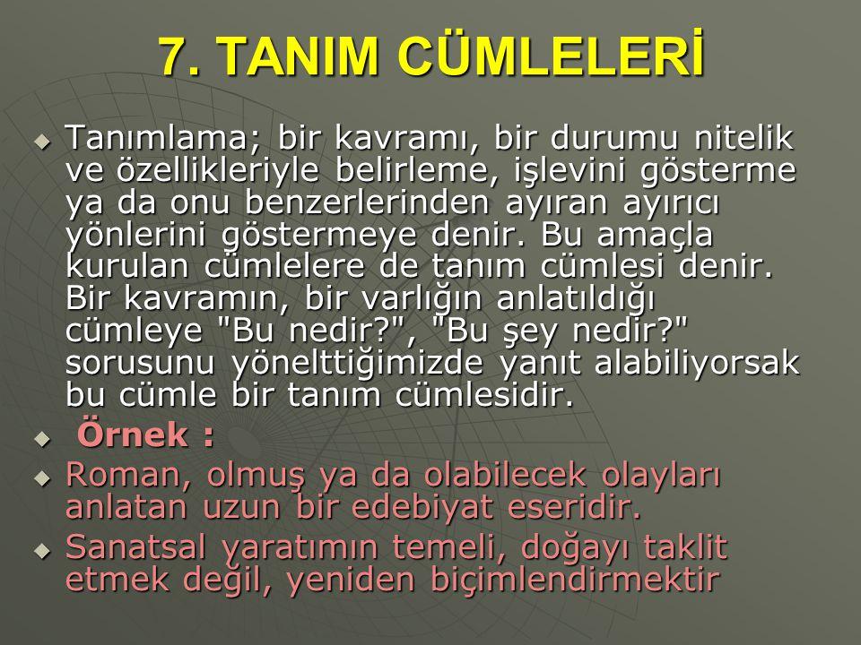 7. TANIM CÜMLELERİ