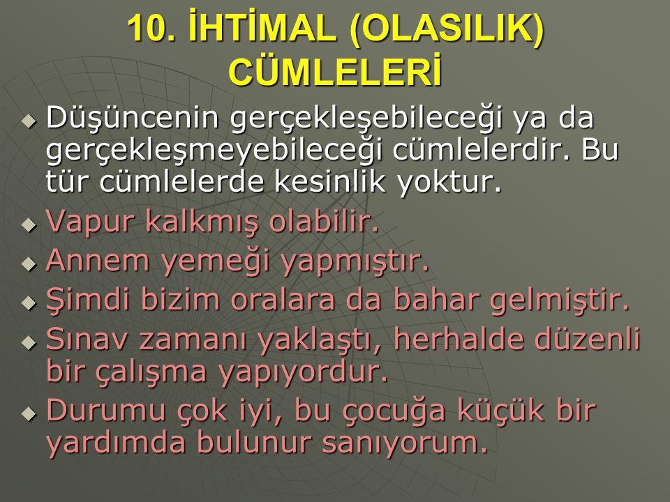 10. İHTİMAL (OLASILIK) CÜMLELERİ