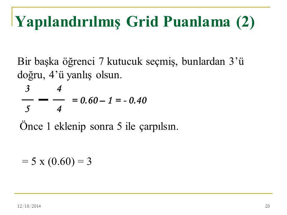 Yapılandırılmış Grid Puanlama (2)