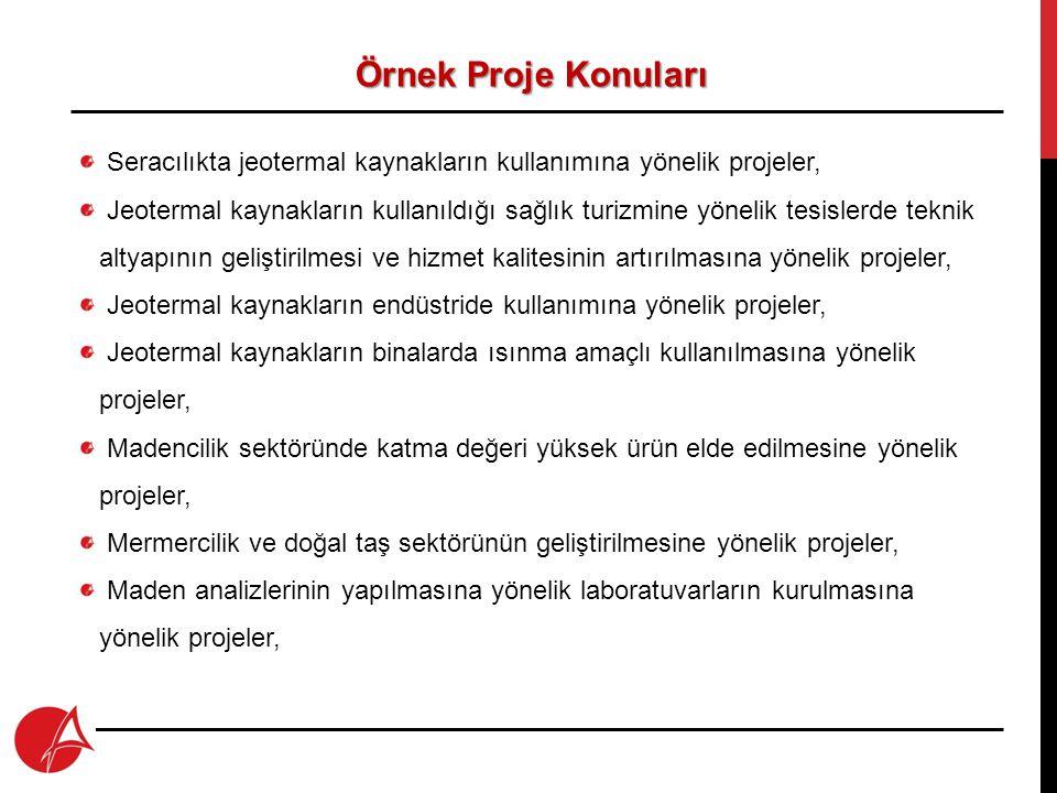 Örnek Proje Konuları Seracılıkta jeotermal kaynakların kullanımına yönelik projeler,