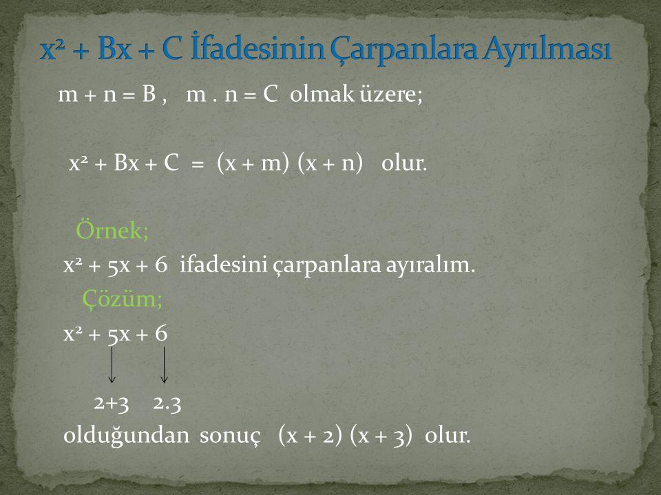 x2 + Bx + C İfadesinin Çarpanlara Ayrılması