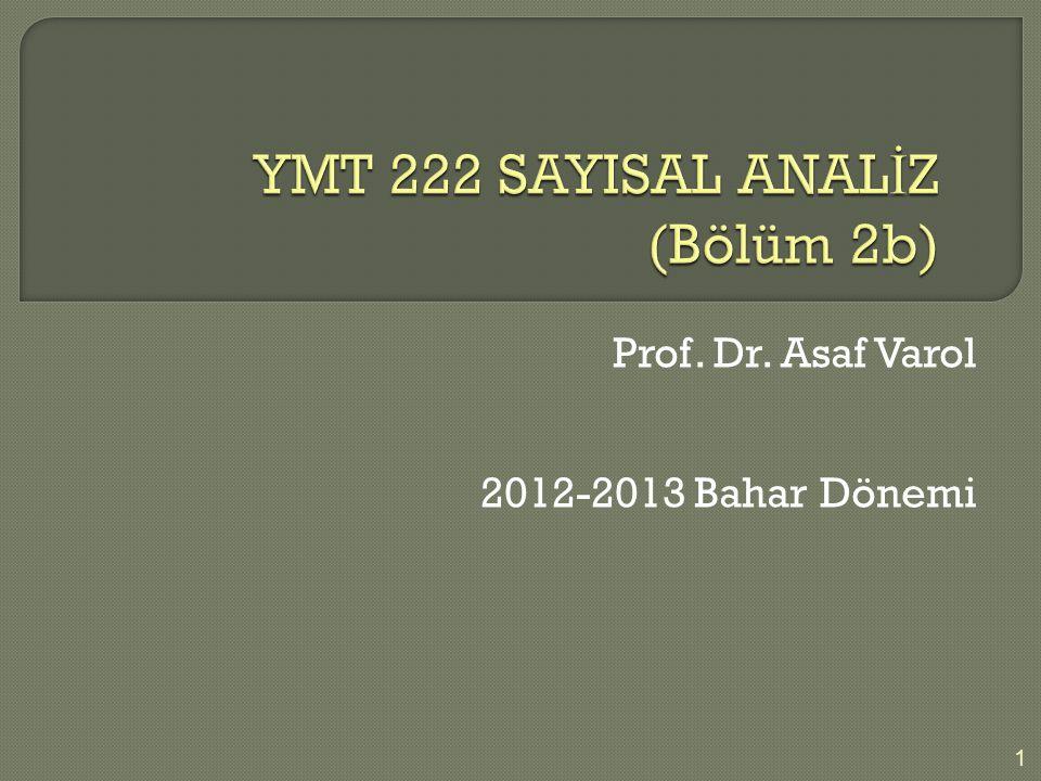 YMT 222 SAYISAL ANALİZ (Bölüm 2b)