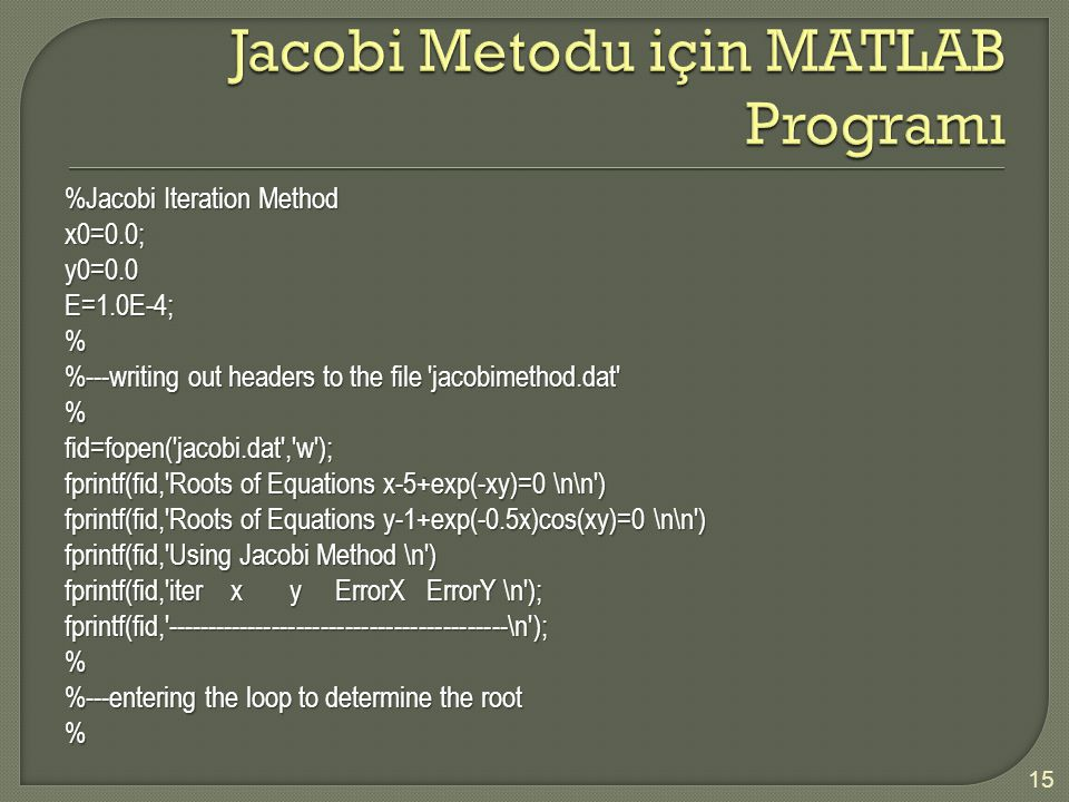 Jacobi Metodu için MATLAB Programı