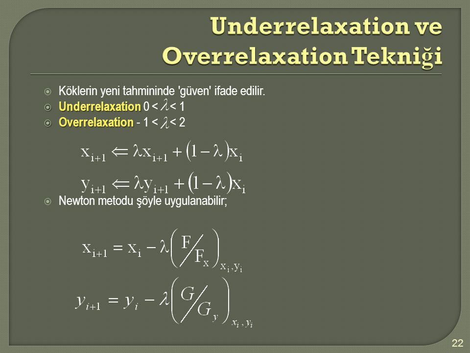 Underrelaxation ve Overrelaxation Tekniği