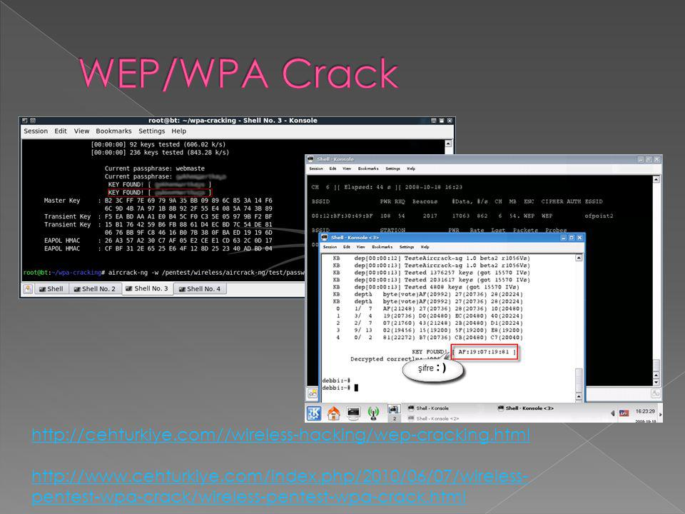 WEP/WPA Crack http://cehturkiye.com//wireless-hacking/wep-cracking.html.
