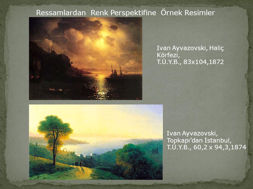 Ressamlardan Renk Perspektifine Örnek Resimler