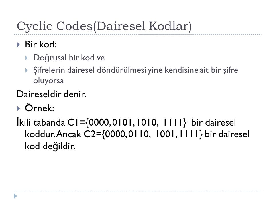 Cyclic Codes(Dairesel Kodlar)