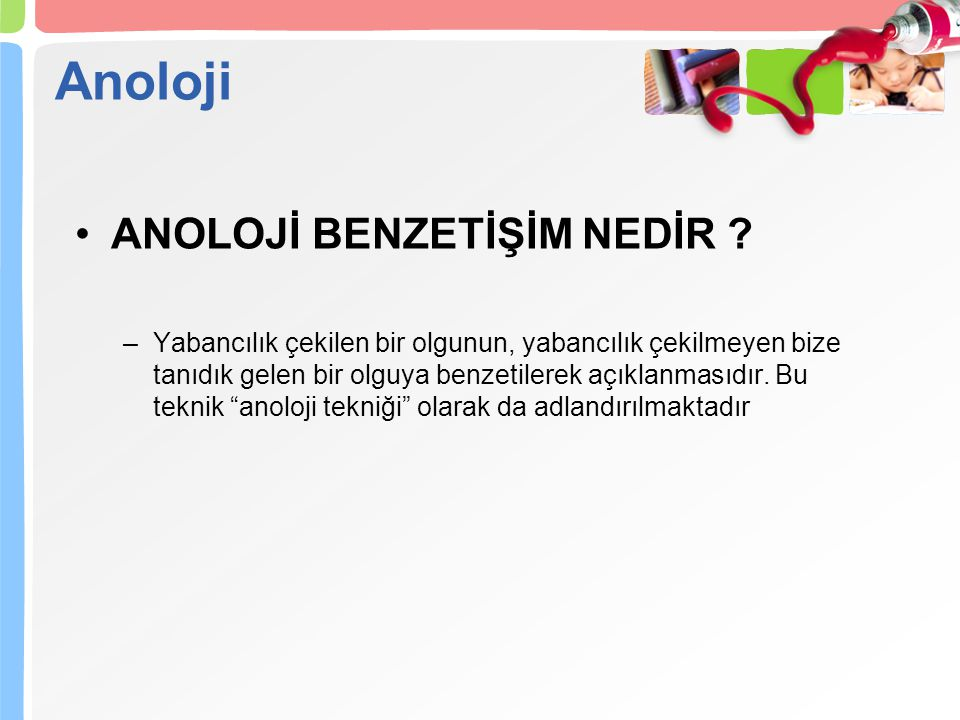 Anoloji ANOLOJİ BENZETİŞİM NEDİR