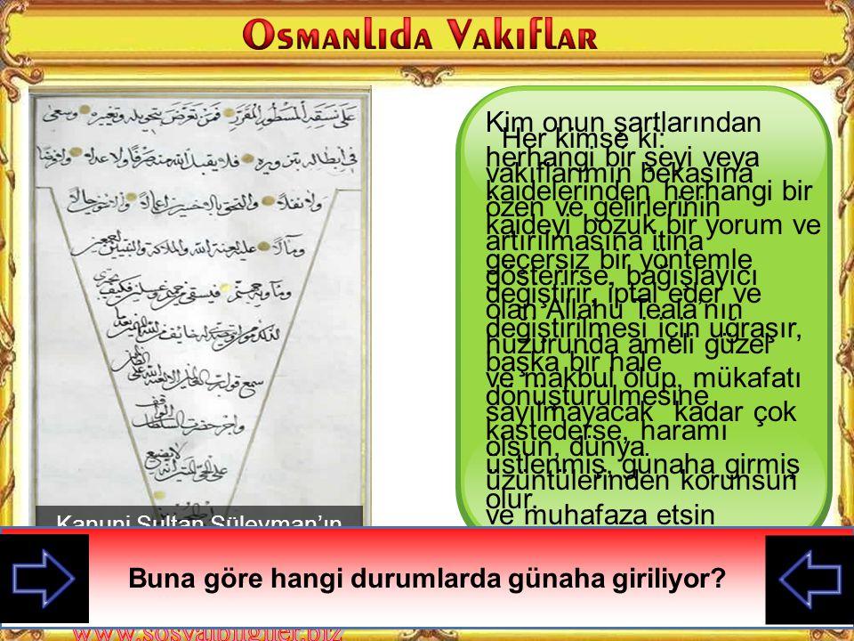 Kanuni Sultan Süleyman'ın Vakıf Bedduası