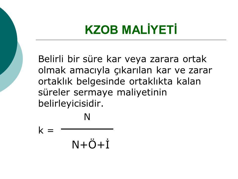 KZOB MALİYETİ