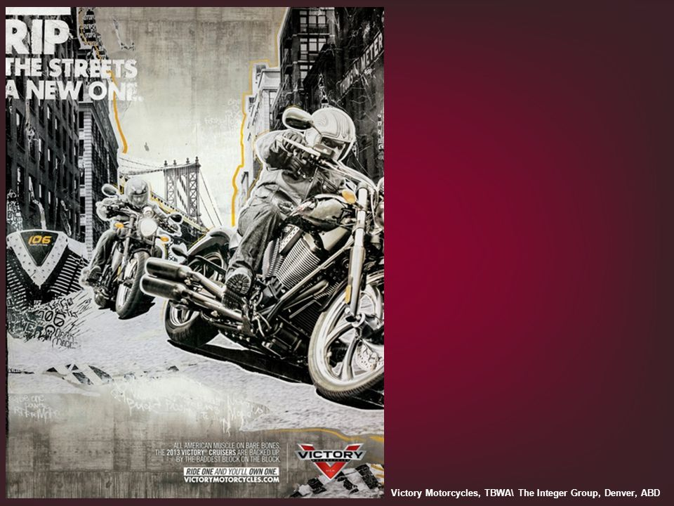 Victory Motorcycles, TBWA\ The Integer Group, Denver, ABD