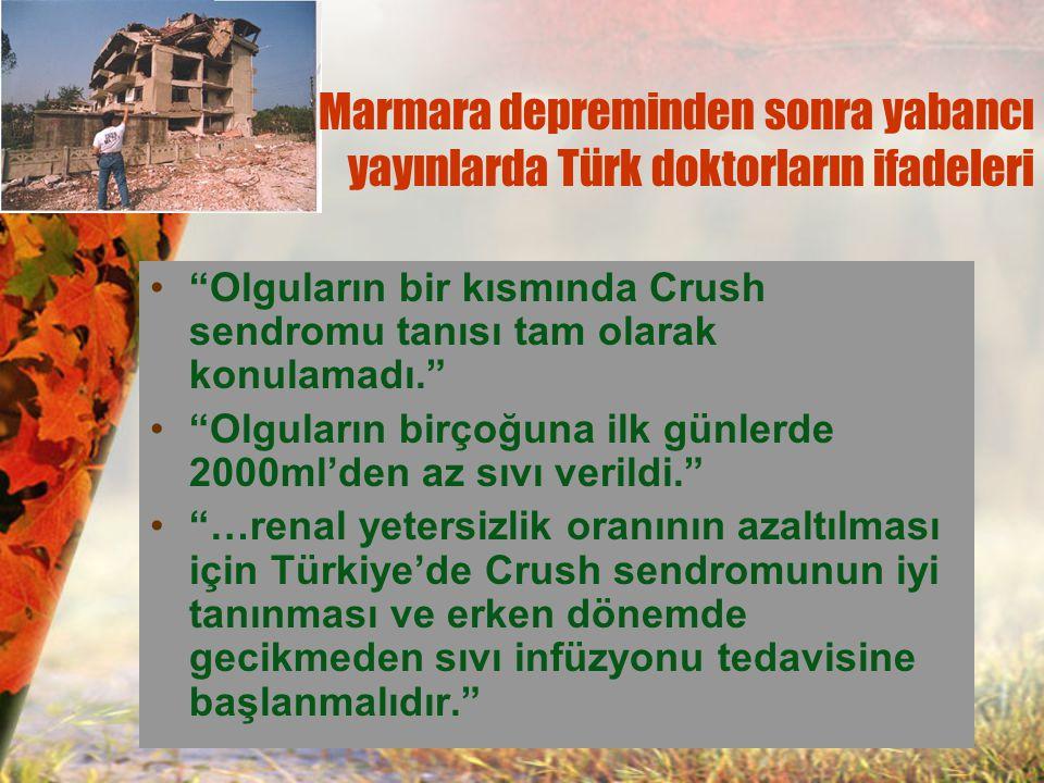 Marmara depreminden sonra yabancı yayınlarda Türk doktorların ifadeleri