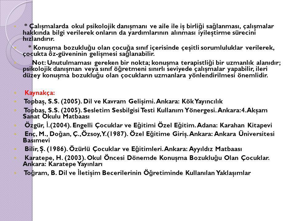 Topbaş, S.S. (2005). Dil ve Kavram Gelişimi. Ankara: Kök Yayıncılık