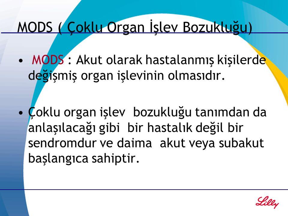 MODS ( Çoklu Organ İşlev Bozukluğu)