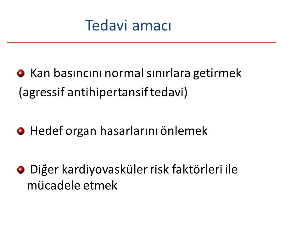 Tedavi amacı Kan basıncını normal sınırlara getirmek