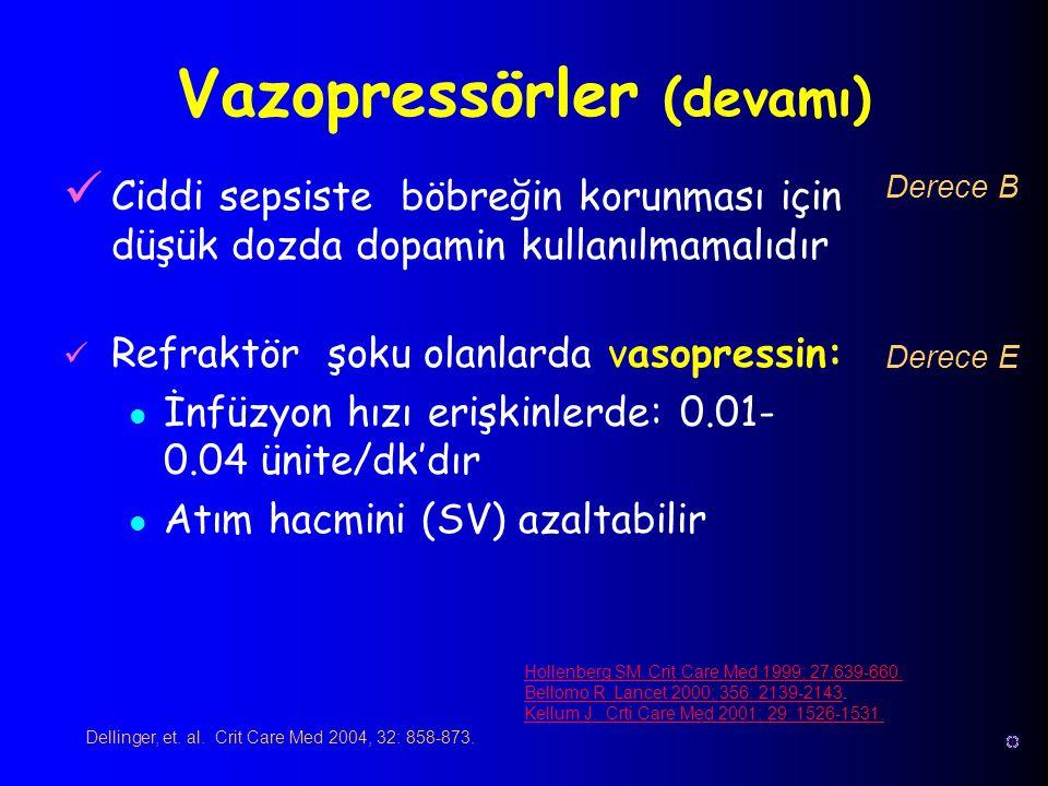 Vazopressörler (devamı)