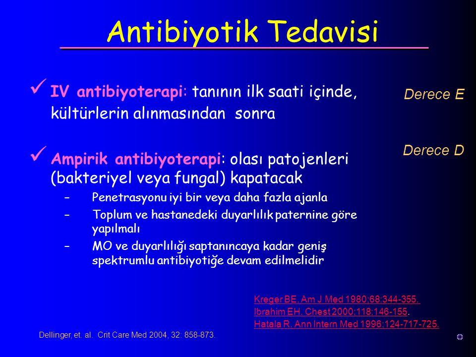 Dellinger, et. al. Crit Care Med 2004, 32: 858-873.