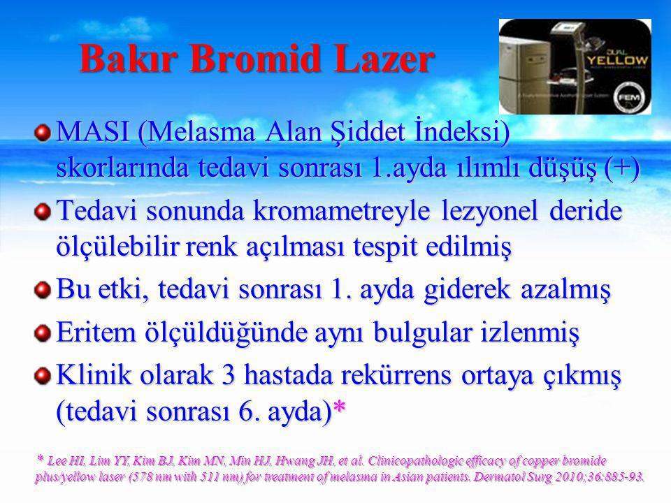 Bakır Bromid Lazer MASI (Melasma Alan Şiddet İndeksi) skorlarında tedavi sonrası 1.ayda ılımlı düşüş (+)