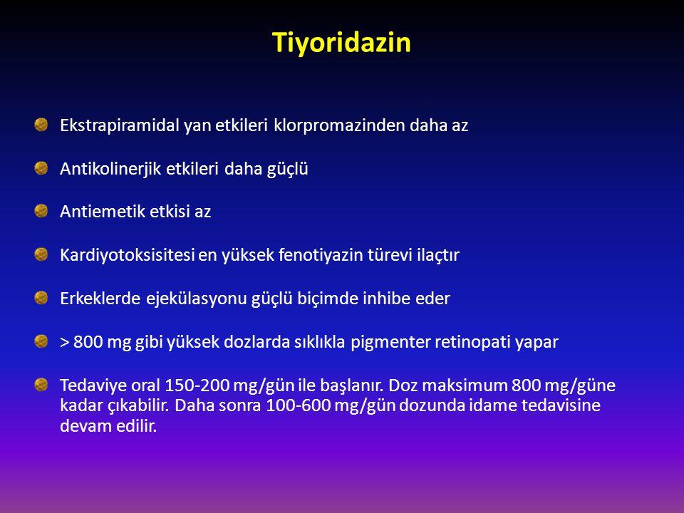Tiyoridazin Ekstrapiramidal yan etkileri klorpromazinden daha az