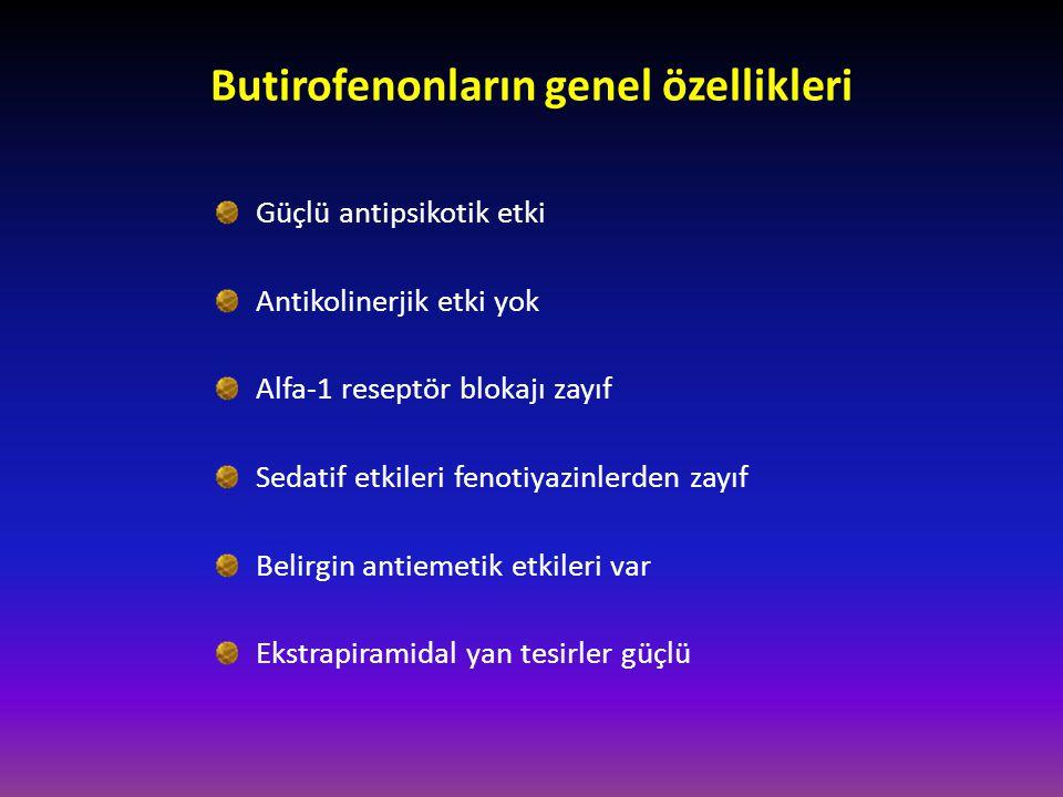 Butirofenonların genel özellikleri