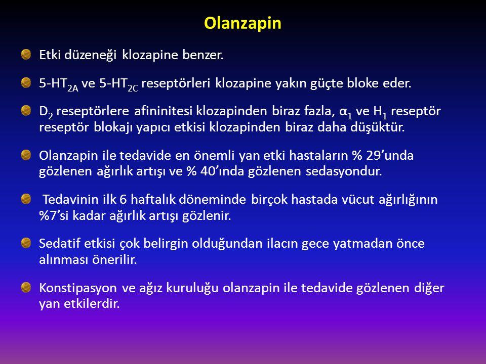 Olanzapin Etki düzeneği klozapine benzer.