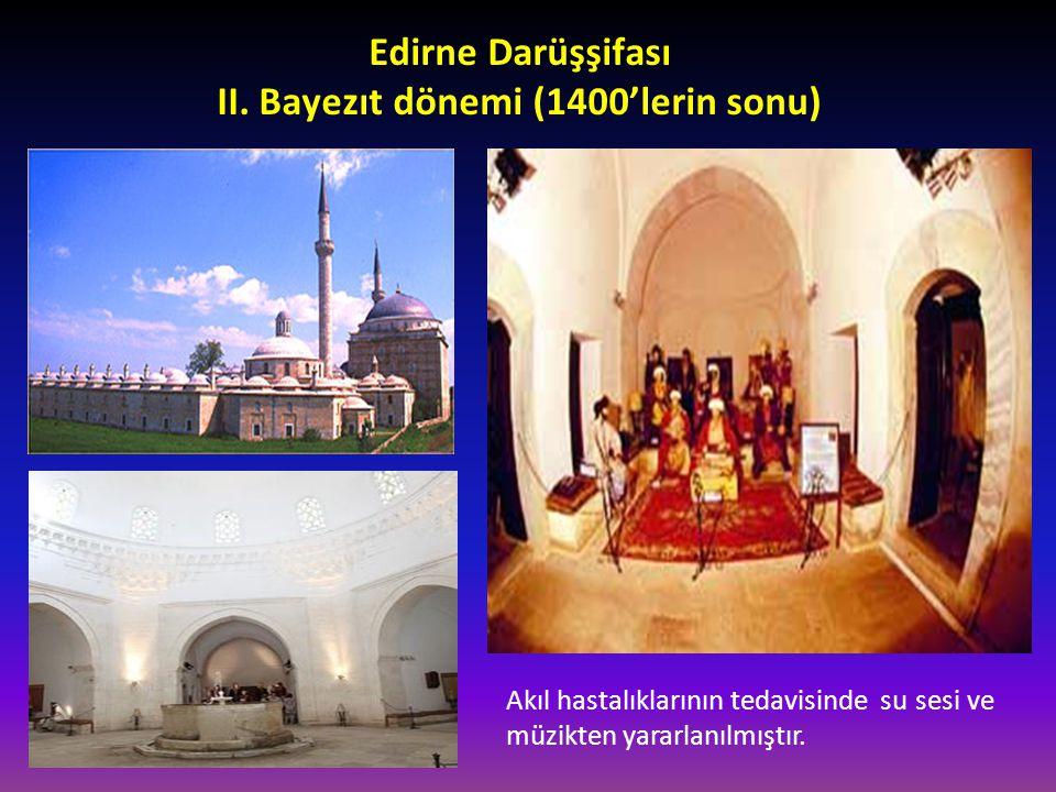 Edirne Darüşşifası II. Bayezıt dönemi (1400'lerin sonu)