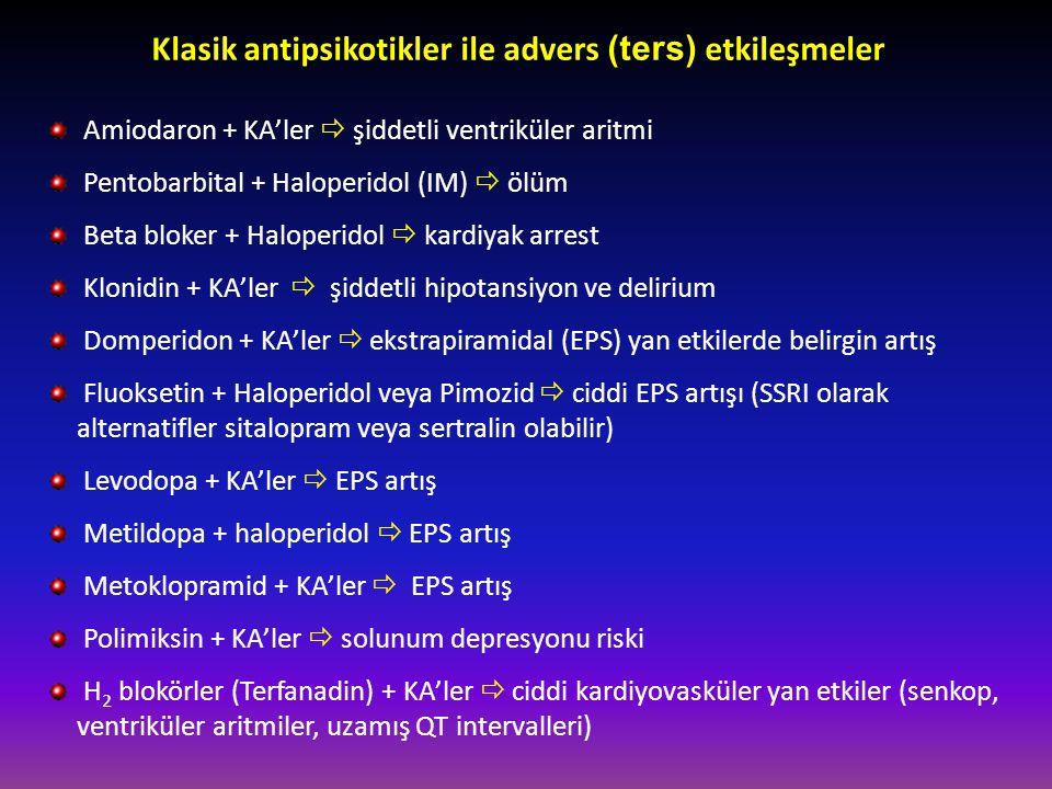 Klasik antipsikotikler ile advers (ters) etkileşmeler