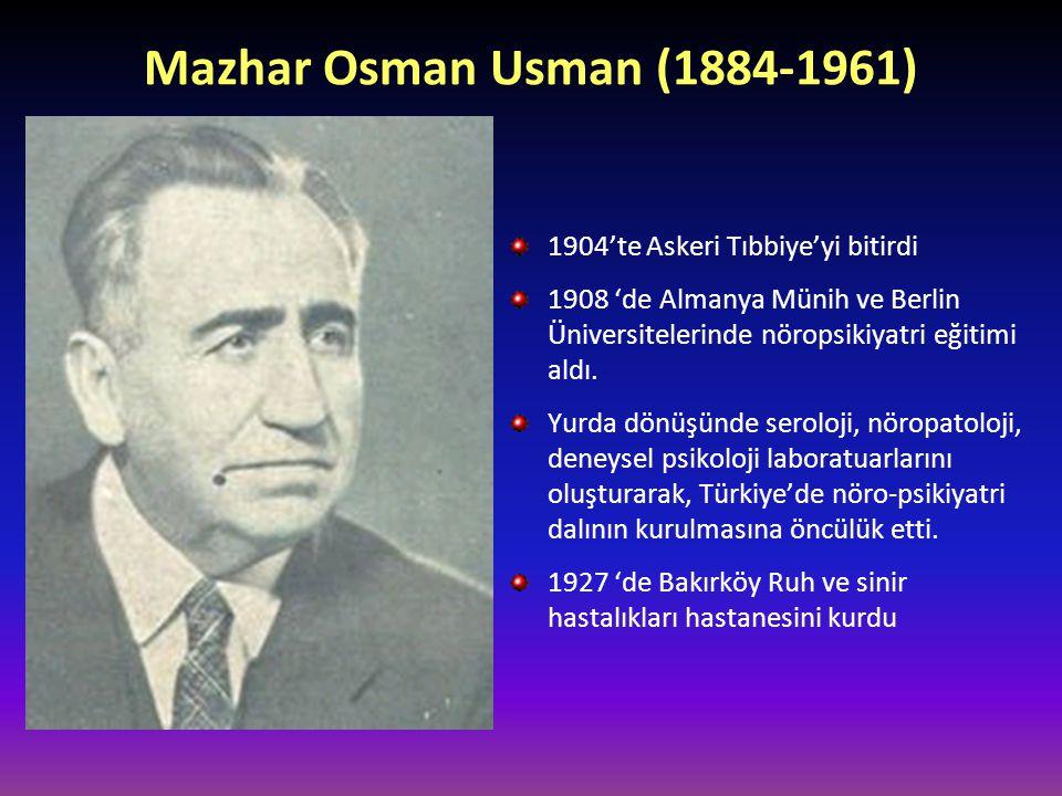 Mazhar Osman Usman (1884-1961) 1904'te Askeri Tıbbiye'yi bitirdi