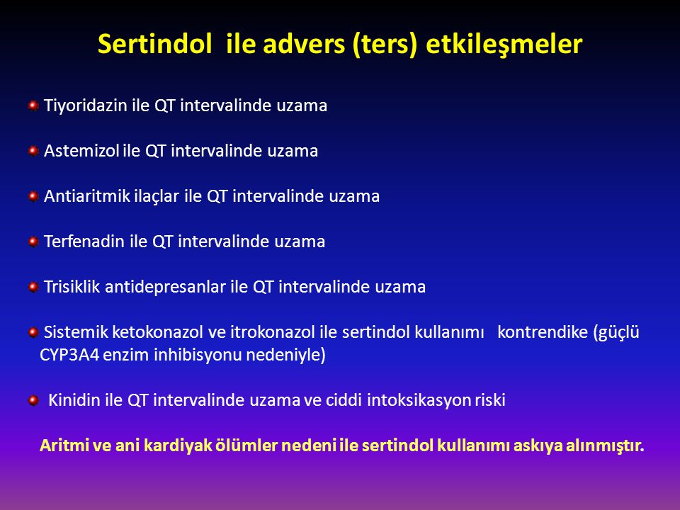 Sertindol ile advers (ters) etkileşmeler