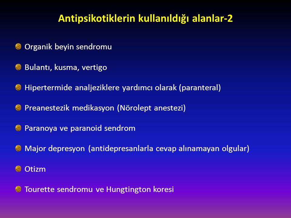 Antipsikotiklerin kullanıldığı alanlar-2