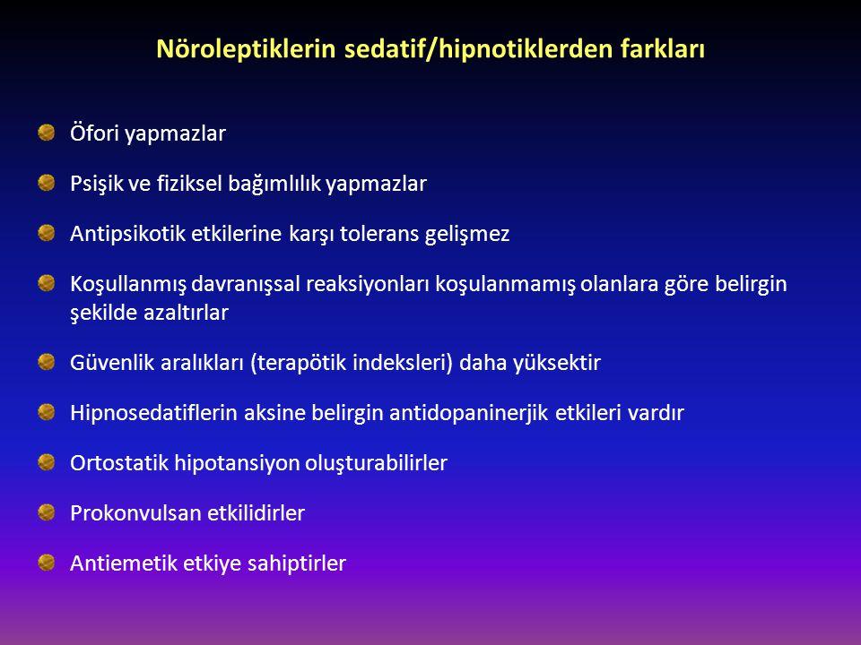 Nöroleptiklerin sedatif/hipnotiklerden farkları