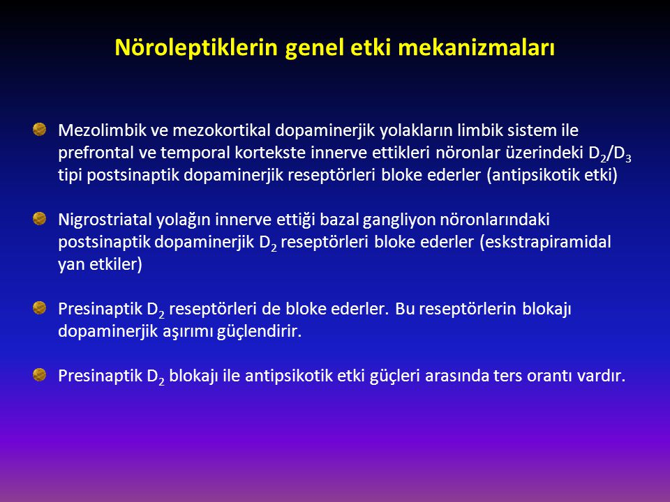 Nöroleptiklerin genel etki mekanizmaları