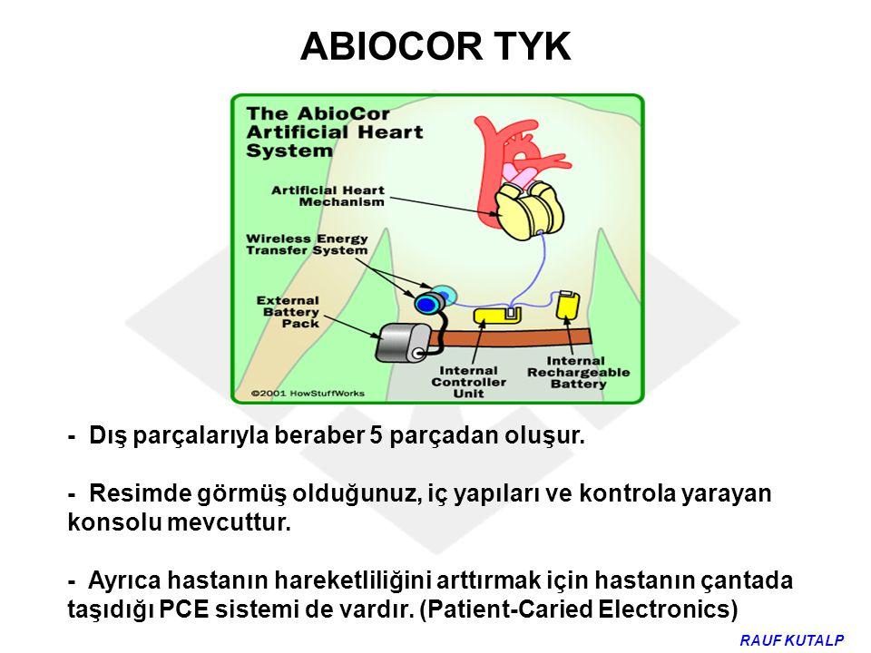 ABIOCOR TYK - Dış parçalarıyla beraber 5 parçadan oluşur.