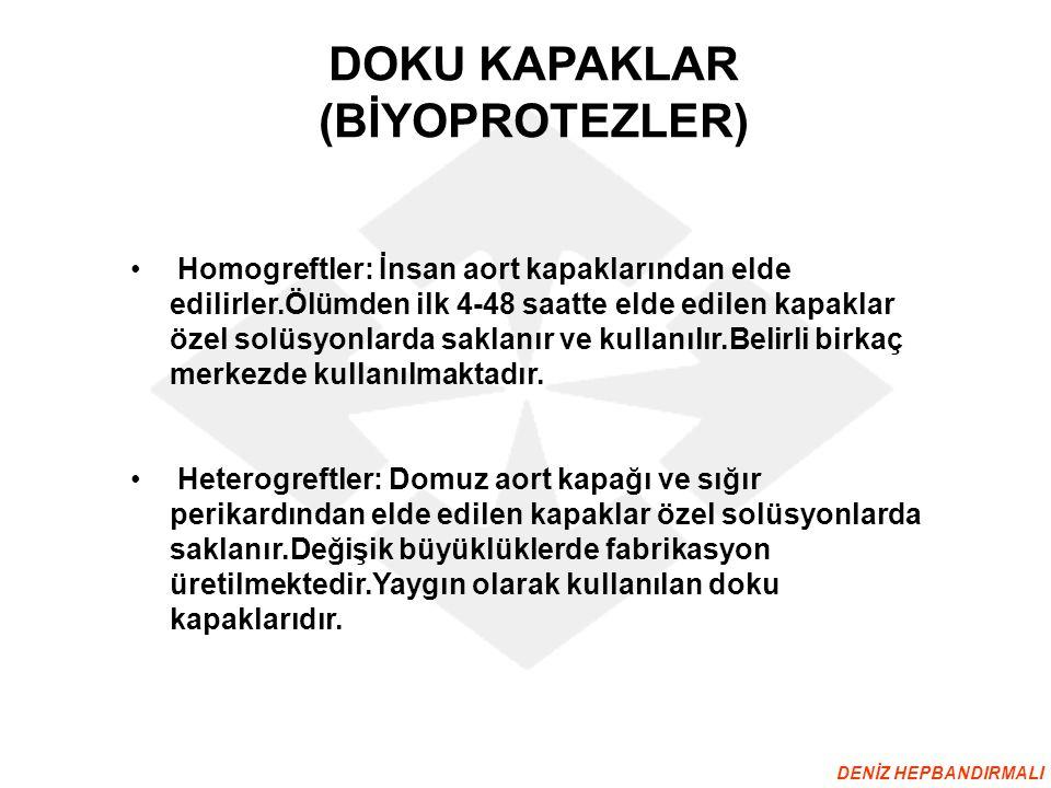 DOKU KAPAKLAR (BİYOPROTEZLER)