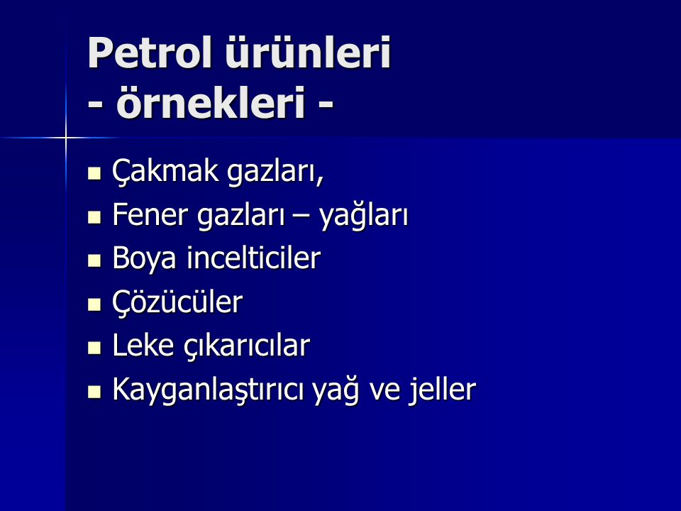 Petrol ürünleri - örnekleri -