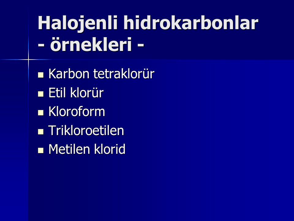 Halojenli hidrokarbonlar - örnekleri -
