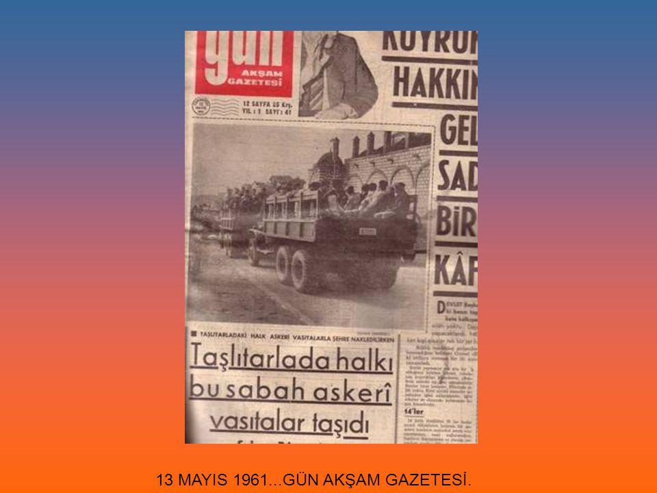 13 MAYIS 1961...GÜN AKŞAM GAZETESİ.