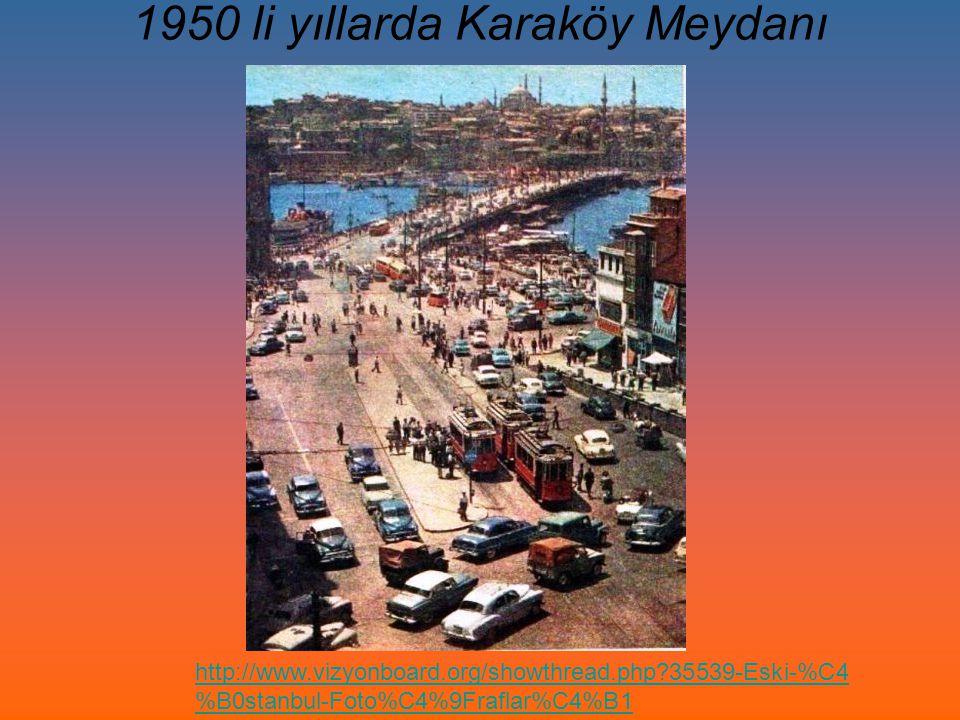 1950 li yıllarda Karaköy Meydanı