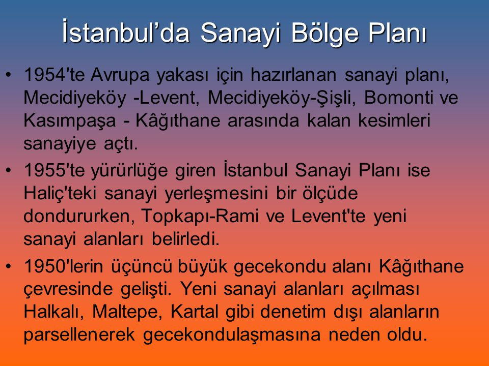 İstanbul'da Sanayi Bölge Planı