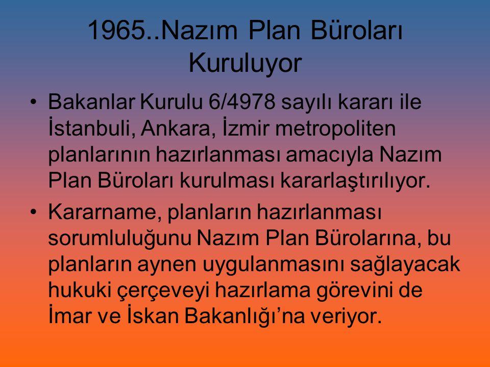 1965..Nazım Plan Büroları Kuruluyor